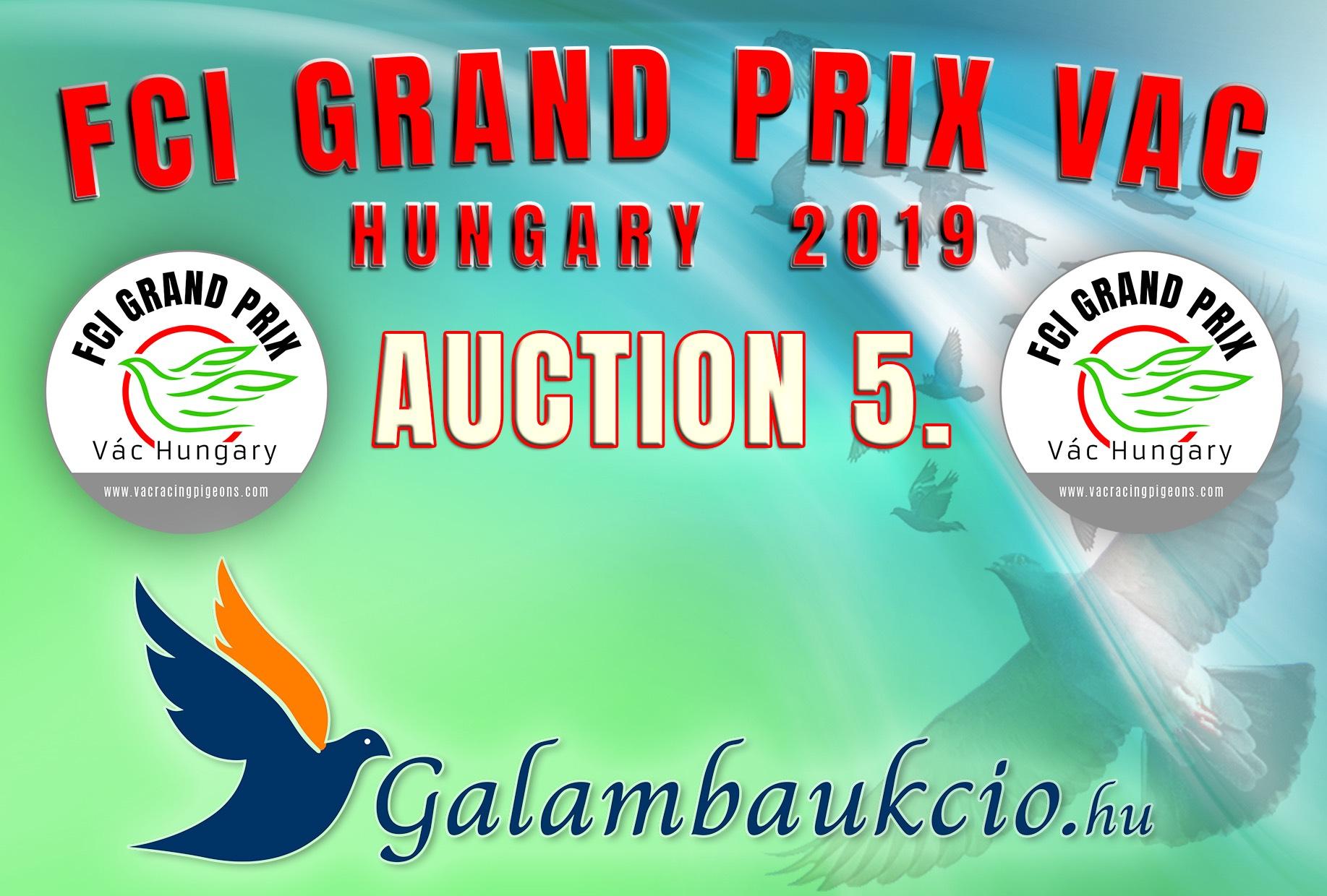 FCI Grand Prix Vác Hungary 2019. AUKCIÓ 5.